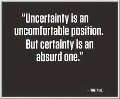 uncertainty qote